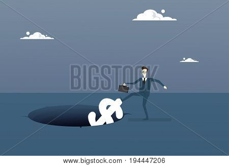 Business Man Putting Dollar In Hole Economic Fail Crisis Concept Flat Vector Illustration