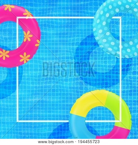 Swim rings on swimming pool water background. Frame for text. Inflatable rubber toy. Realistic summertime illustration. Summer vacation or trip concept. Top view swimming circles.