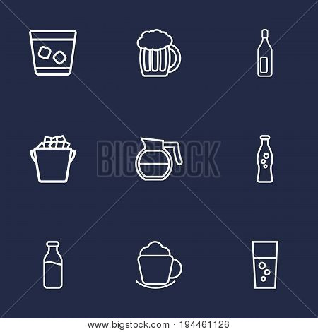 Set Of 9 Drinks Outline Icons Set.Collection Of Coffeepot, Whiskey, Ice Bucket And Other Elements.