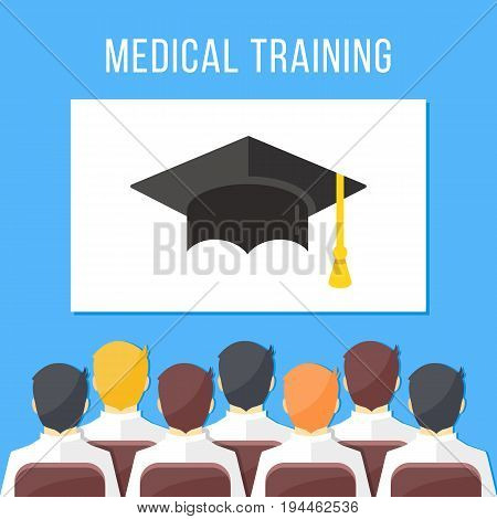 Medical training. Group of health workers sitting in conference hall, white board with mortarboard. Medical education concepts. Modern flat design graphic elements. Creative vector illustration