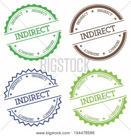 Indirect Badge Isolated On White Background. Flat Style Round Label With Text. Circular Emblem Vecto