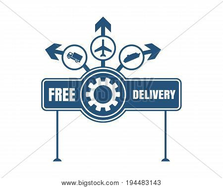 Free delivery emblem design. Truck, airplane and ferry boat icons on destination arrows