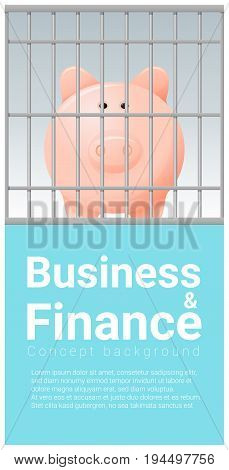 Business and Finance concept background with piggy bank in jail , vector , illustration