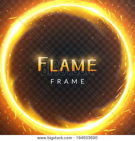 Realistic round light fire flame frame with inscribed text vector template illustration on transparent background