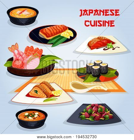 Japanese cuisine popular dishes icon. Fried fish with vegetable, sushi roll and sashimi, grilled salmon with teriyaki sauce, miso soup with shrimp, seafood corn soup, liver pepper stew, omelette roll