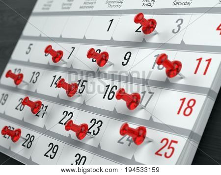 Concept of calendar, reminder, organizing - 3d illustration of calendar with red pins