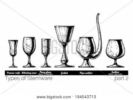 Types of Stemware. Pousse-cafe whiskey sour pony glass goblet pipe snifter and balloon. illustration of stemwares in vintage engraved style. isolated on white background.