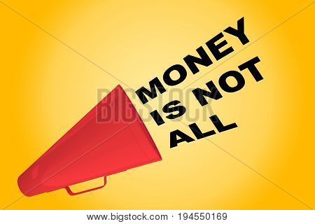 Money Is Not All Concept