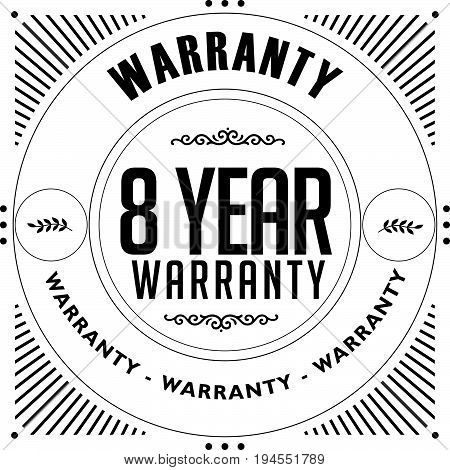 8 year warranty vintage grunge rubber stamp guarantee background