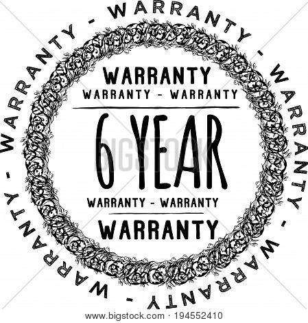 6 year warranty vintage grunge rubber stamp guarantee background