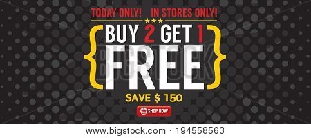 Buy 2 Get 1 Free 6250x2500 pixel Banner Vector Illustration. EPS 10