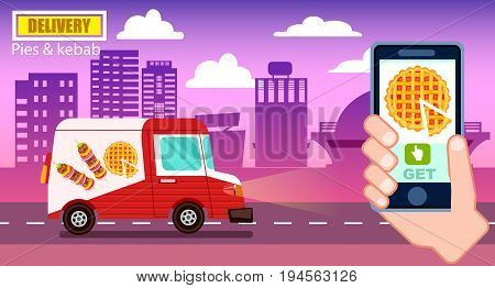 Pies and kebab food delivery poster with commercial van. Online ordering food, product shipping advertising vector illustration. Restaurant food express delivery banner with smartphone in human hand