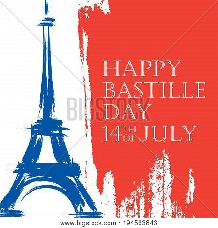 Happy Bastille Day. 14th of July brush stroke holiday background in colors of the national flag of France with Eiffel tower. Vector illustration.