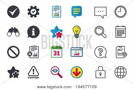 Information icons. Stop prohibition and attention caution signs. Approved check mark symbol. Chat, Report and Calendar signs. Stars, Statistics and Download icons. Question, Clock and Globe. Vector