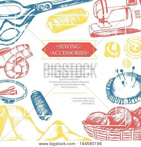 Sewing Accessories - color vector vintage postcard with copy space. Realistic thread spool, holder, sewing machine, silk band, knitting needle, tape-line, tambour, basket of wool, scissors, button
