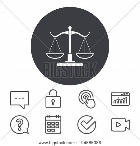 Scales of Justice sign icon. Court of law symbol. Calendar, Locker and Speech bubble line signs. Video camera, Statistics and Question icons. Vector