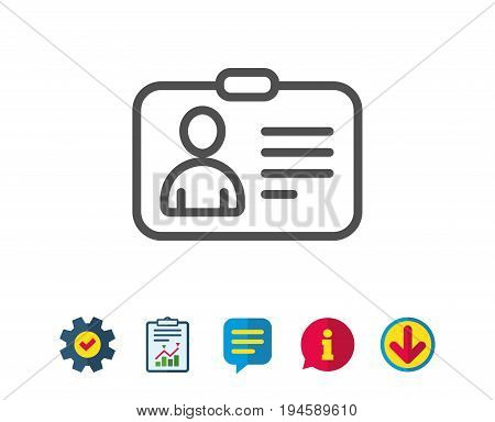 ID card line icon. User Profile sign. Person silhouette symbol. Identification plastic card. Report, Service and Information line signs. Download, Speech bubble icons. Editable stroke. Vector