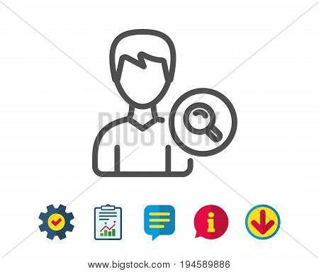 Search User line icon. Profile Avatar with Magnifying glass sign. Male Person silhouette symbol. Report, Service and Information line signs. Download, Speech bubble icons. Editable stroke. Vector