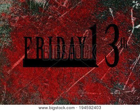 Friday 13th word and red blood splash on dark grunge background
