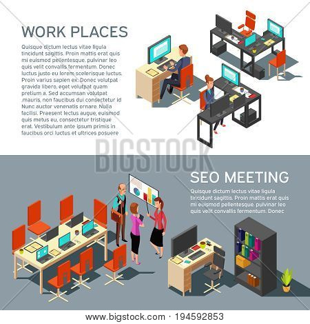 Business banners vector design with isometric workplace modern interior and 3d office people. Seo meeting and work place interior illustration