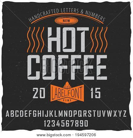 Hot coffee font poster with sample label design on dusty background vector illustration