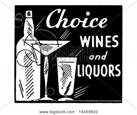 Choice Wines And Liquors - Retro Ad Art Banner