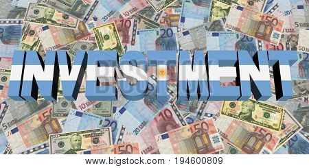 Investment text with Argentinian flag on currency 3d illustration