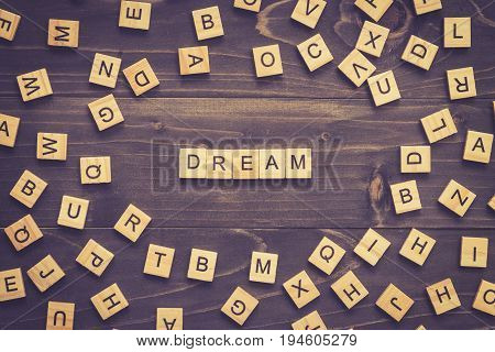 Dream Word Wood Block On Table For Business Concept.