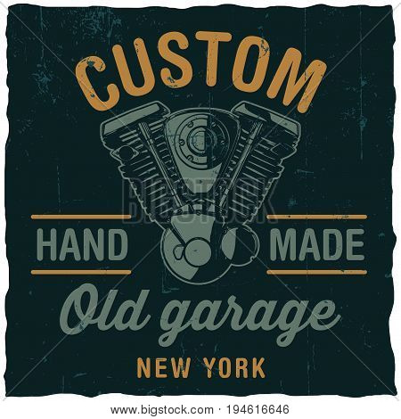 Custom old garage poster with hand drawn motorcycle engine on black background vector illustration