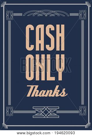 Please cash only. Door glass sticker illustration.