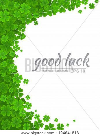 Saint Patricks Day vector background. Green clover border floral frame with realistic four-leaf clover isolated on white background. Ireland symbol