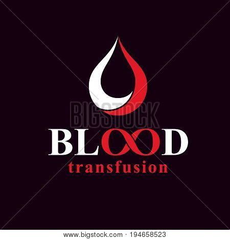 Blood transfusion inscription made with vector infinity symbol and blood drop. Take a concern about human life and health donate blood conceptual illustration.