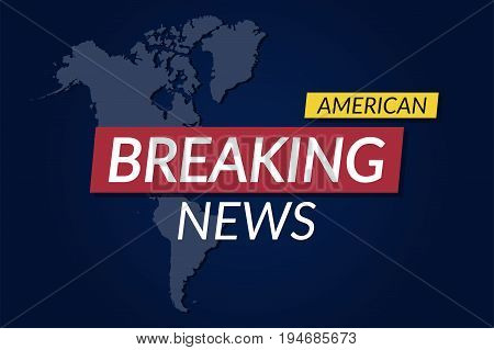 Breaking news background. American news banner with map background. Vector