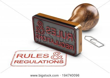 3D illustration of a rubber stamp and the text rules and regulations over white background.