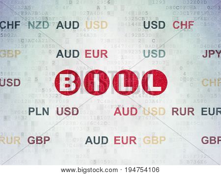 Banking concept: Painted red text Bill on Digital Data Paper background with Currency