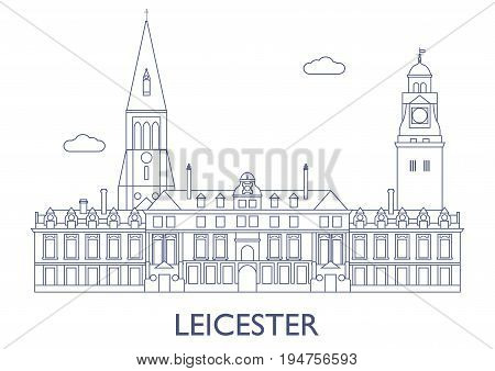 Leicester, The Most Famous Buildings Of The City