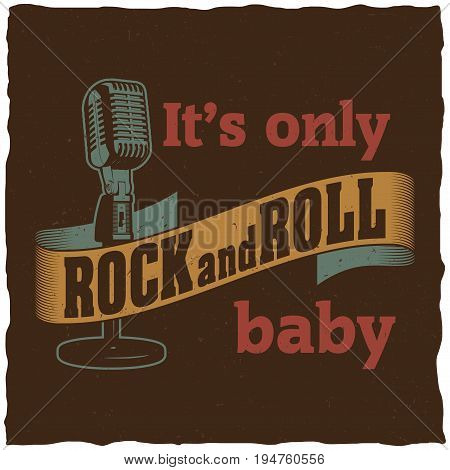 Creative musical poster with words it's only rock and roll baby for design vector illustration