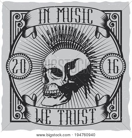 Musical creative design poster with quote in music we trust label design for t-shirts vector illustration