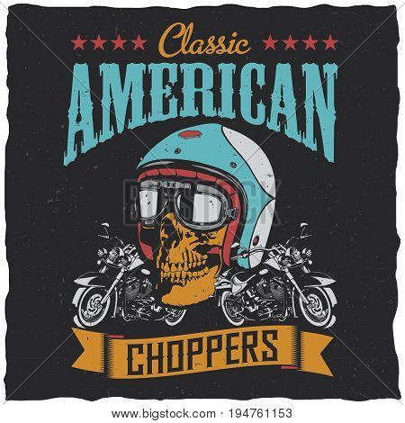 Classic american choppers poster with two classic motorcycles and ribbon on dusty background vector illustration