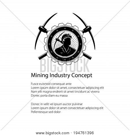 Poster of the Mining Industry, Miner Holding a Pickax in a Gear with Two Crossed Pickaxes , Label and Badge Mine Shaft on a Light Background and Text, Flyer Brochure Design, Vector Illustration