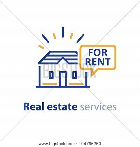 Real estate services, house for rent sign, speech bubble with text, rental property, apartment rent, vector line icon