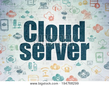 Cloud technology concept: Painted blue text Cloud Server on Digital Data Paper background with   Hand Drawn Cloud Technology Icons
