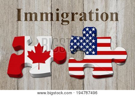 Immigrating from the Canada to USA Two puzzle pieces with the flags of USA and Canada on weathered wood with text Immigration 3D Illustration