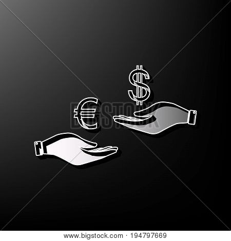 Currency exchange from hand to hand. Euro and Dollar. Vector. Gray 3d printed icon on black background.