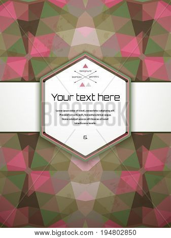 Vector card. Multicolored triangles and stains. Frame for your text. Perfect for greetings invitations announcements or cover design.