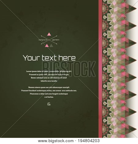 Vector card with a beautiful border. Multicolored triangles and stains. Place for your text. Perfect for greetings invitations announcements or cover design.