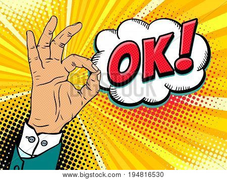Pop art background with male hand in suit showing okay sing and OK! speech bubble. Vector hand drawn illustration in retro comic style on halftone background.