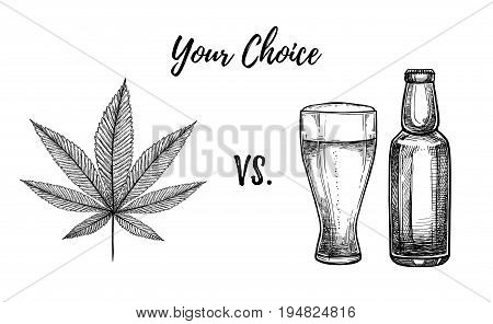 Hand Drawn Vector Illustration - Your Choice: Alcohol Vs. Marijuana. Design Elements In Engraving St