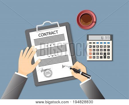 Businessman signing a contract. Flat concept of business financial agreement management marketing. Top view the workplace man hand holding a pen paper document with sign calculator coffee. EPS 10
