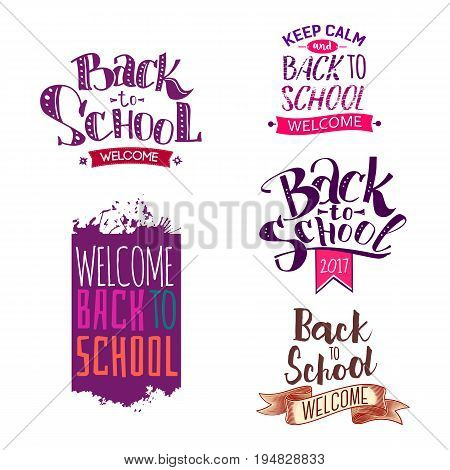 Welcome back to school labels. School 2017 tags set. Back to school logo collection. Vector illustration. Hand drawn lettering badges. Typography emblem set. Retro styled